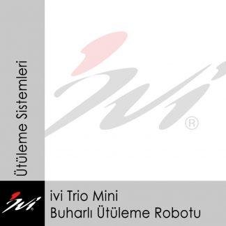 ivi Trio Mini Buharlı Ütüleme Robotu